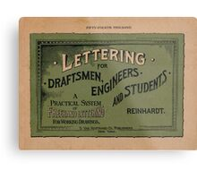 Lettering for Draftsmen, Engineers and Students, 1920 Metal Print