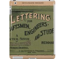 Lettering for Draftsmen, Engineers and Students, 1920 iPad Case/Skin