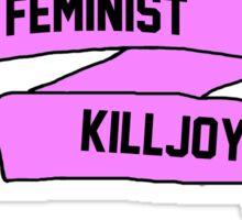 Feminist Killjoy Banner Sticker