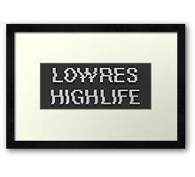 Lowres Highlife Framed Print