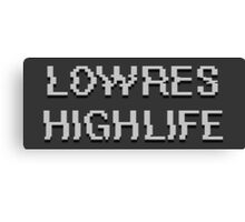 Lowres Highlife Canvas Print