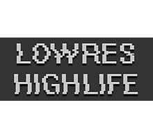 Lowres Highlife Photographic Print