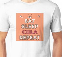 Eat, Sleep, Cola, Repeat ~ Himouto! Umaru-chan Unisex T-Shirt