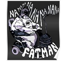 Fatman in the Fatmobile Poster