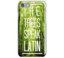 The trees speak latin iPhone Case/Skin