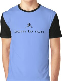 Born to Run - Team Black Marathon Runner T-Shirt Graphic T-Shirt