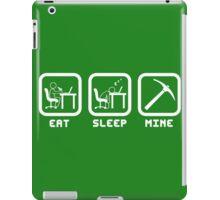 Eat Sleep Mine iPad Case/Skin