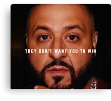 DJ Khaled - Win Canvas Print