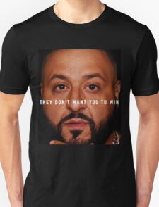 DJ Khaled - Win Unisex T-Shirt