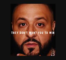 DJ Khaled - Win Unisex T-Shirt