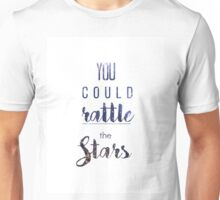 Rattle the Stars. Unisex T-Shirt