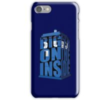 Its Bigger on the Inside!! iPhone Case/Skin