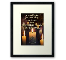 A candle for all those tortured by the psychiatric regime this Christmas Framed Print