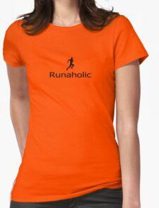 Runaholic - Addicted to Running Training T-Shirt Womens Fitted T-Shirt
