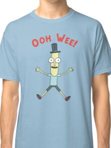 Ooh Wee! Mr. Poopy Butthole Classic T-Shirt
