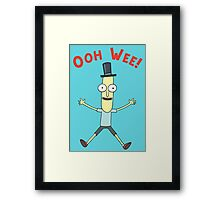 Ooh Wee! Mr. Poopy Butthole Framed Print