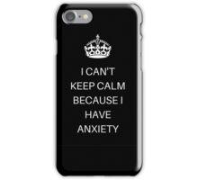 Keep calm... Oh wait I can't iPhone Case/Skin