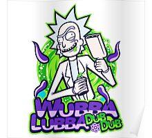 Rick Morty Wubba Lubra Big Bang Quote Poster