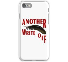 Just Another Write Off iPhone Case/Skin