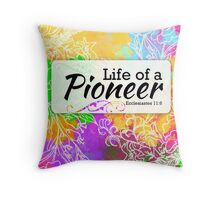 Jw - Life of a Pioneer Throw Pillow