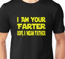 I Am Your Farter Oops I Mean Father Unisex T-Shirt