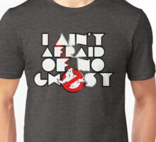Ghostbusters - I Ain't Afraid Of No Ghost Unisex T-Shirt