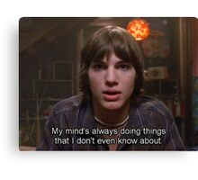 michael kelso quote Canvas Print
