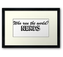 Who run the world?  Framed Print