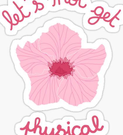 Pandorea - Let's not get Physical Sticker