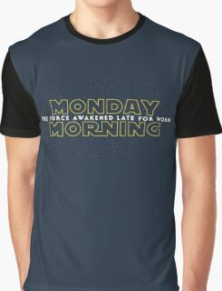 The Force Awakened Late Today Graphic T-Shirt
