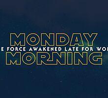 The Force Awakened Late Today by monsieurgordon
