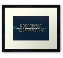 The Force Awakened Late Today Framed Print