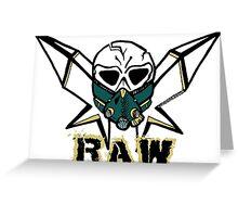 Raw 2 Greeting Card
