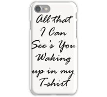 Temporary Fix - One Direction Lyrics iPhone Case/Skin