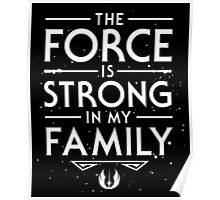 The Force of the Family Poster