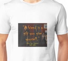 A Friend Is A Gift - Stevenson Unisex T-Shirt