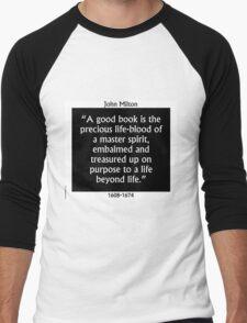 A Good Book Is The Precious Life Blood - Milton Men's Baseball ¾ T-Shirt