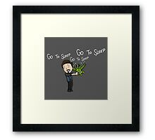 Go to Sleep! Framed Print