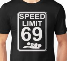 Speed Limit 69 Sex Position Funny Unisex T-Shirt