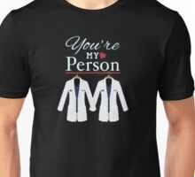 Grey's Anatomy - You're my person Unisex T-Shirt