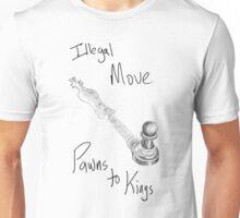 Pawns 2 Kings Unisex T-Shirt