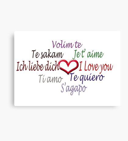 Love in 8 languages :) Canvas Print