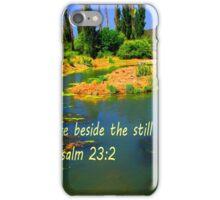 """""""Psalm 23:2"""" iPhone Case/Skin"""