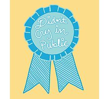 Didn't cry in public depression tumblr award adulting ribbon Photographic Print