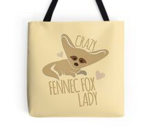 Crazy Fennec Fox Lady Tote Bag