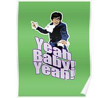 Austin Powers Yeah Baby Yeah T-shirt Poster