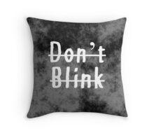 Soft Grunge/Grunge Don't Blink Throw Pillow