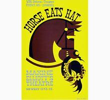 Vintage WPA Federal Theatre Project Horse Eats Hat Unisex T-Shirt
