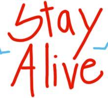 STAY ALIVE by zshenna