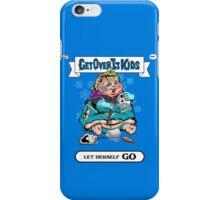 Get Over It Kids-Let Herself Go iPhone Case/Skin